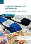 Fixiermöglichkeiten und Zubehör für CGM-Systeme und Insulinpumpen